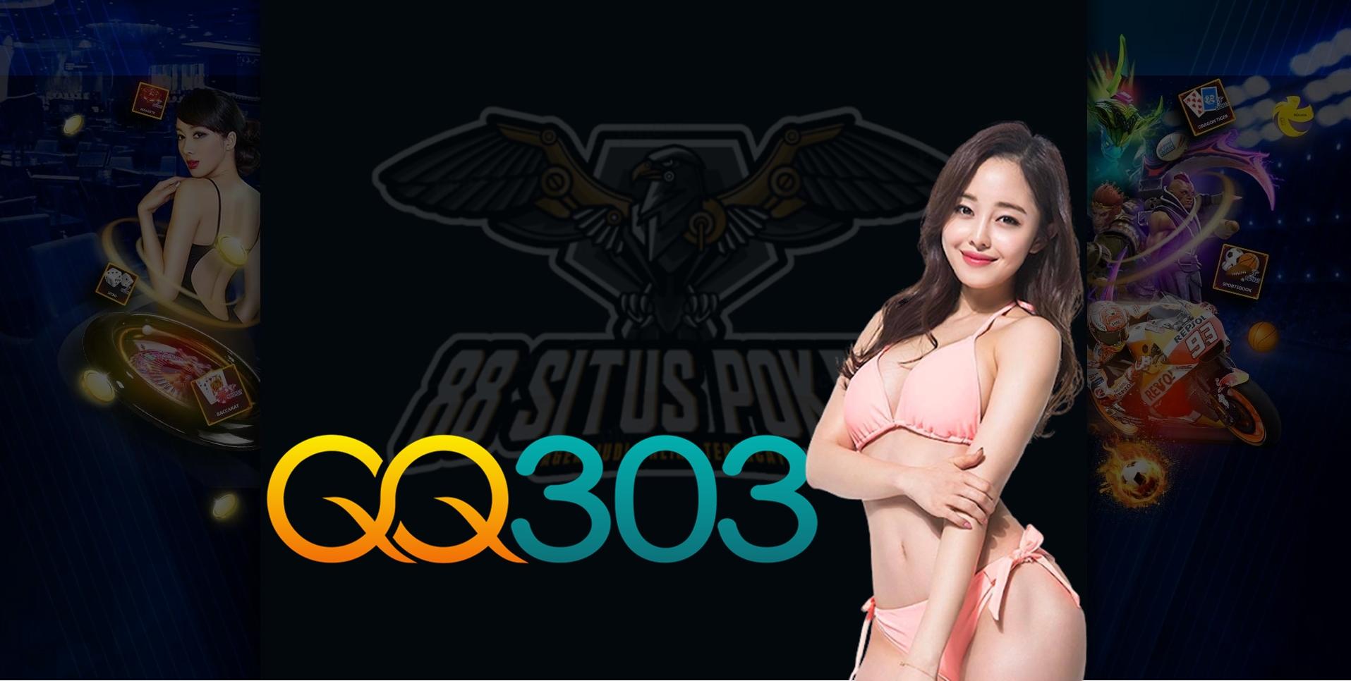 QQ303 situs slot online, judi online, casino online resmi di Indonesia