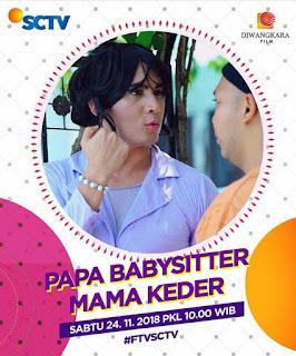 Nama pemain ftv Papa Babysitter Mama Keder