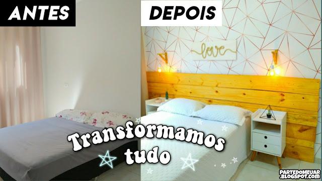 DECORAÇÃO QUARTO ANTES DEPOIS