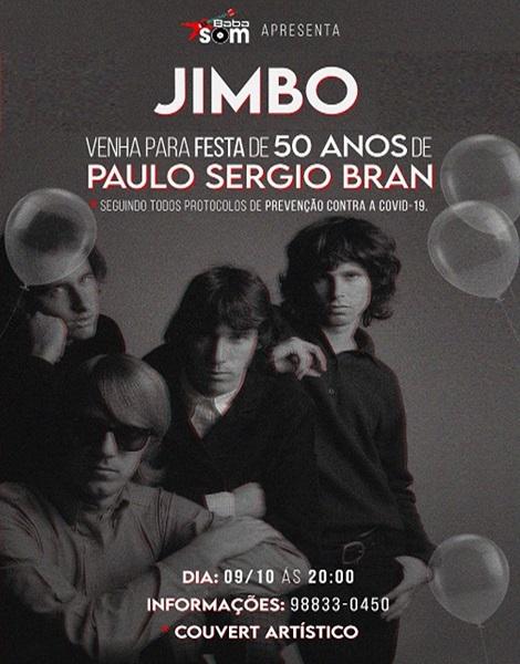 09-10-2021 - JIMBO: 50 ANOS DE PAULO SERGIO BRAN - Maceió - AL