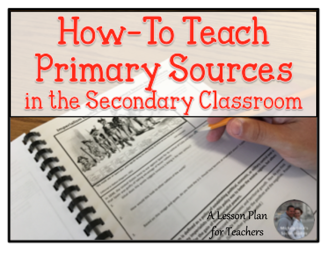 How-to Teach Primary Sources in the Secondary Classroom