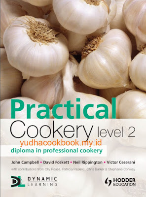 Practical Cookery: Diploma in Professional Cookery: Level 2 Diploma