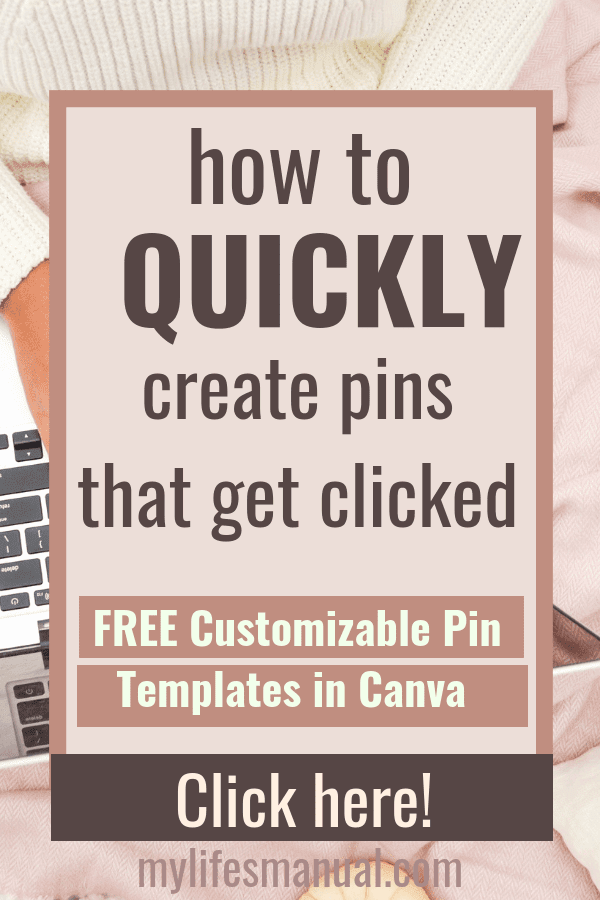 How to Quickly Make Pinterest Pins that get noticed and clicked. Free Pinterest Templates in Canva