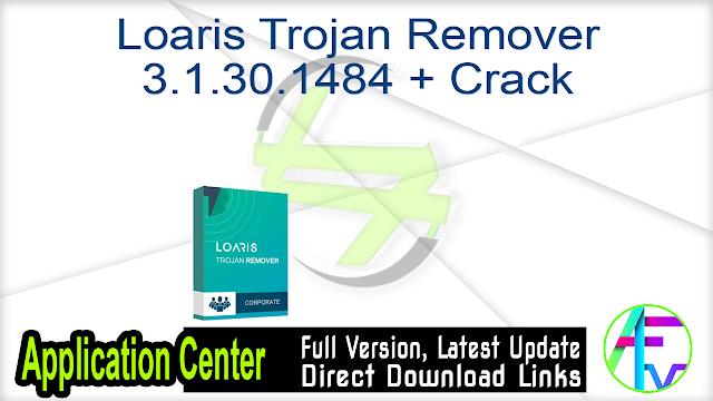 Loaris Trojan Remover 3.1.30.1484 + Crack