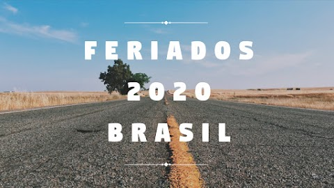 Programe-se | Feriados do Brasil em 2020
