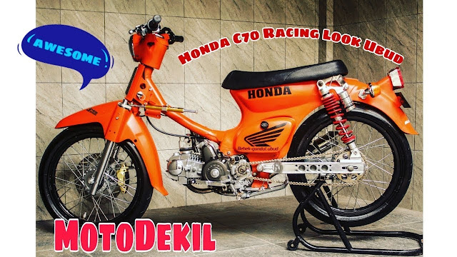 C70 Modifikasi racing look sport Bali  Orange by Att Suardana
