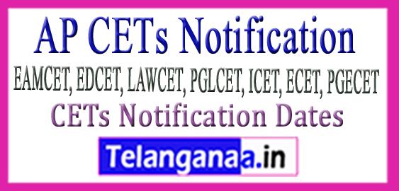 AP CETs Notification Dates 2018 EAMCET EDCET LAWCET PGLCET ICET ECET PGECET