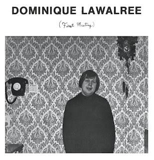 Dominique Lawalrée, First Meeting