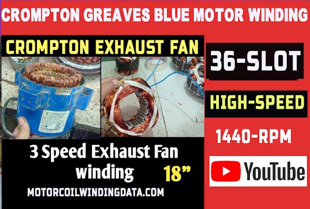Crompton greaves blue Exhaust fan 18 inch Exhaust fan motor winding data Running,Exhaust fan Rewinding