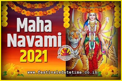 2021 Maha Navami Pooja Date and Time, 2021 Maha Navami Calendar