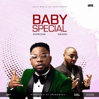 Ruffcoin - Baby Special ft. Davido