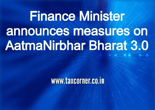 Finance Minister announces measures on AatmaNirbhar Bharat 3.0
