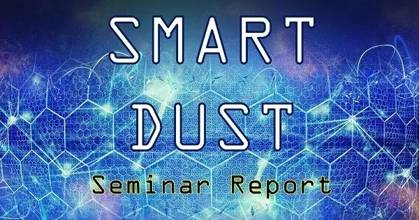smart dust: seminar report