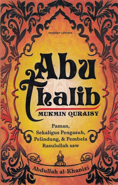 """Data dan Fakta Penyimpangan Syiah dalam Buku """"Abu Tholib Mukmin Qurais"""""""