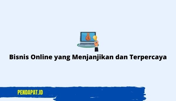 Bisnis Online yang Menjanjikan