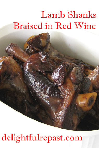 Lamb Shanks Braised in Red Wine / www.delightfulrepast.com