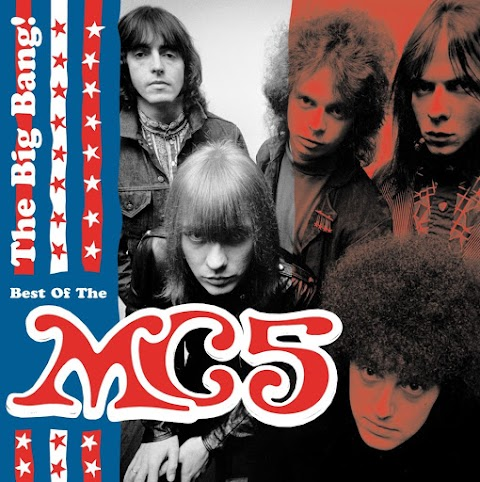MC5 - The Big Bang! - Best of the MC5 [iTunes Plus AAC M4A]