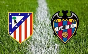 Levante - Atletico Madrid  canlı maç izle