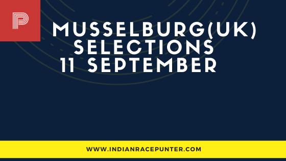 Musselburg UK Race Selections 11 September