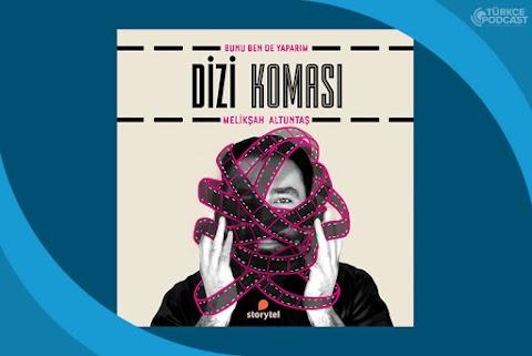 Dizi Koması Podcast