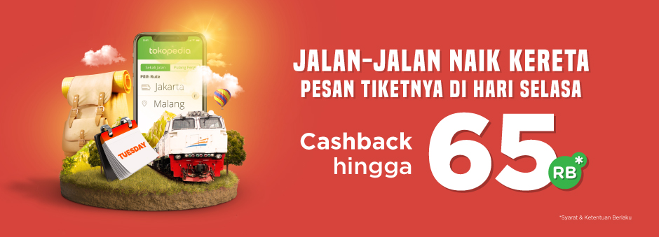 Tokopedia - Promo Cashback s.d 65 Ribu Beli Tiket Kereta HARI INI
