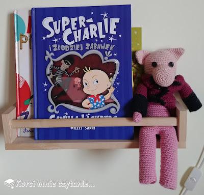 """Camilla Läckberg, Millis Sarri """"Super-Charlie i złodziej zabawek"""""""