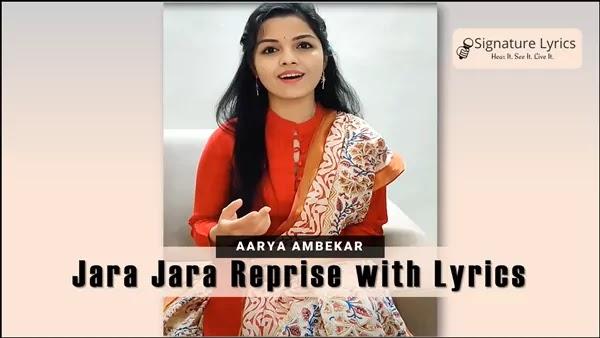Aarya Ambekar - Jara Jara (Reprise) Lyrics | Marathi Song