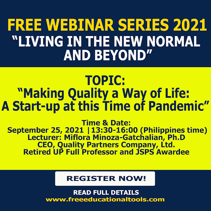 FREE WEBINAR SERIES 2021 LIVING IN THE NEW NORMAL AND BEYOND | September 25 | Register Now