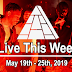Live This Week: May 19th - 25th, 2019
