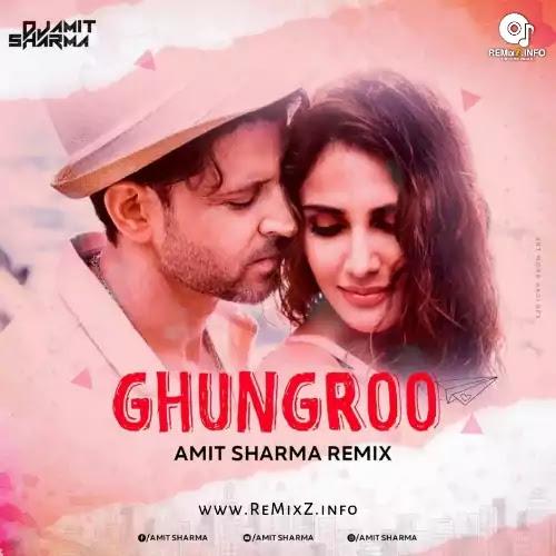 ghungroo-amit-sharma-remix
