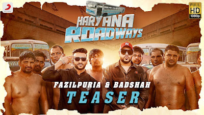 Haryana Roadways Lyrics - Badshah & Fazilpuria