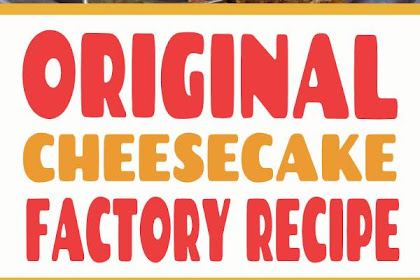 Cheesecake Factory Original Cheesecake Copycat Recipe #cheesecake