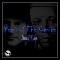 years of the canine - alternative rock band nebraska usa - independent music download available on reverbnation - long ride - cd album