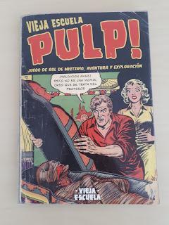 Vieja Escuela Pulp: 50 gr. de rol