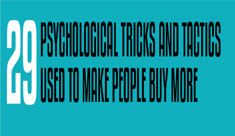 29 Psychological Tricks To Make You Buy More #Infographic