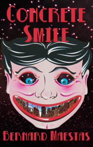 Book Showcase: Concrete Smile by Bernard Maestas
