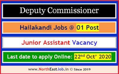 DC Hailakandi Recruitment, Hailakandi DC Office Recruitment, Junior Assistant Recruitment Hailakandi Jobs, DC Office Hailakandi Vacancy