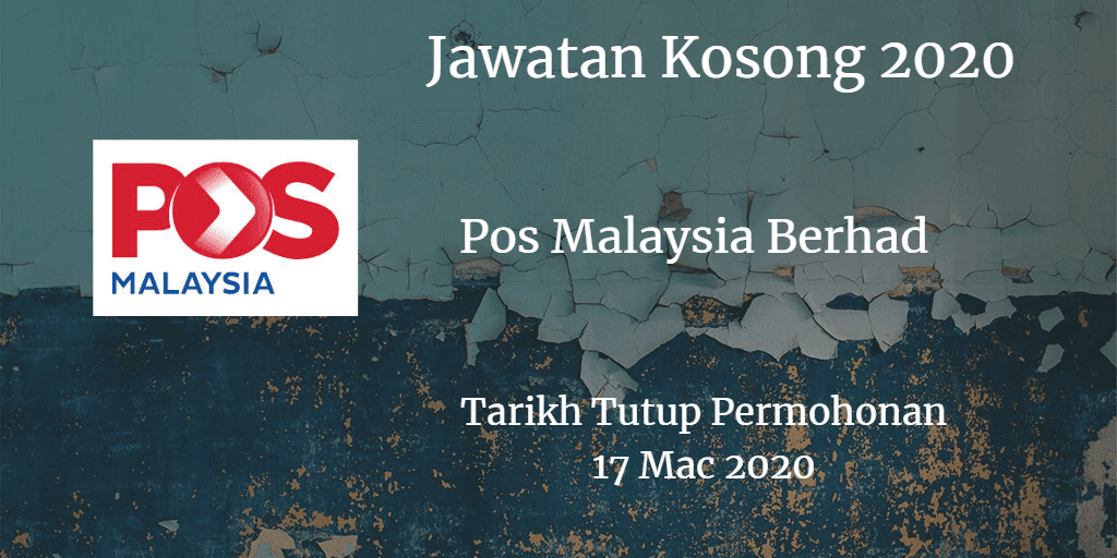 Jawatan Kosong Pos Malaysia Berhad 17 Mac 2020