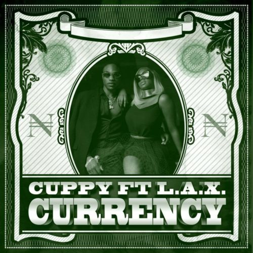 [Audio] DJ Cuppy - Currency Ft. L.A.X