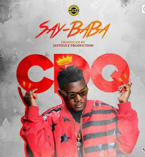 NEW JOINT : CDQ - Say Baba.mp3