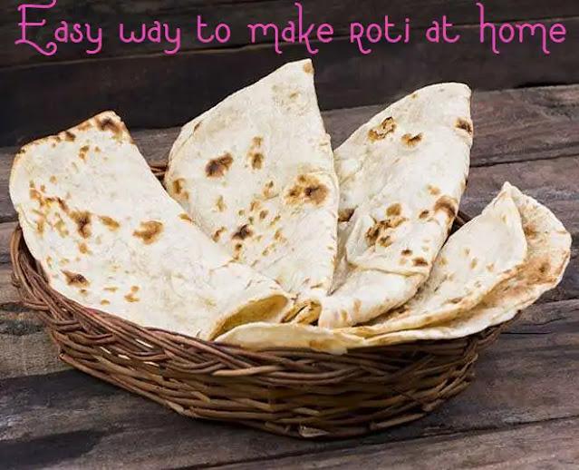 Roti recipe easy way to make at home | Soft roti at home