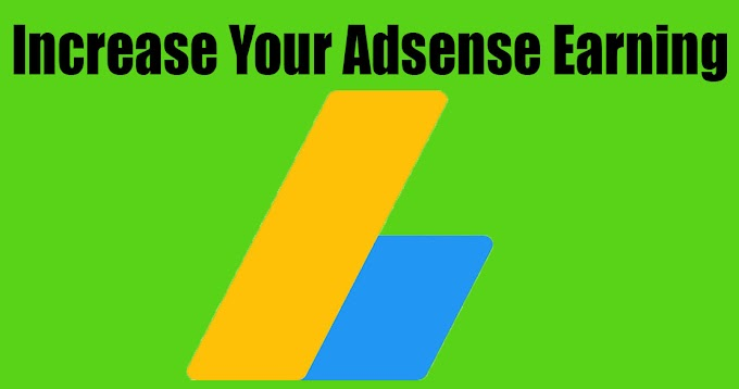 How To Increase Google Adsense Clicks - Increase Your Adsense Earning