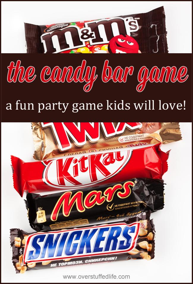 The candy bar game—a super simple party game that will provide a ton of fun for all ages! #overstuffedlife
