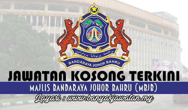 Jawatan Kosong Terkini 2017 di Majlis Bandaraya Johor Bahru (MBJB) www.banyakjawatan.my