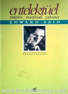 Edward W. Said - Entelektüel (Sürgün, Marjinal, Yabancı)