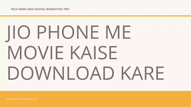 Jio Phone Me Movie Kaise Download Kare 2020
