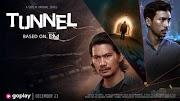 Review Tunnel Indonesia, Tidak kalah dengan Versi Korea