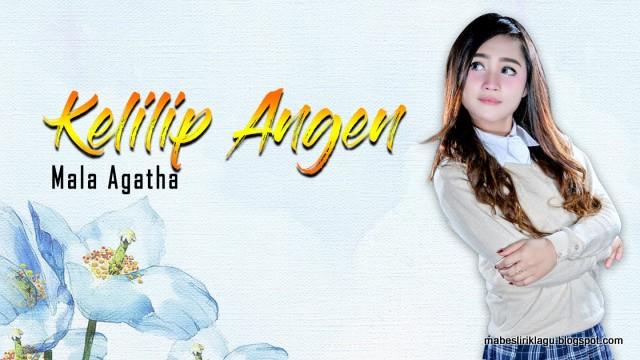 Mala Agatha - Kelilip Angen dan Artinya