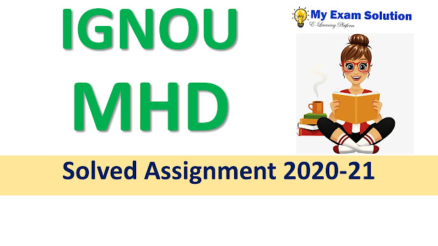 IGNOU MHD Solved Assignment 2020-21
