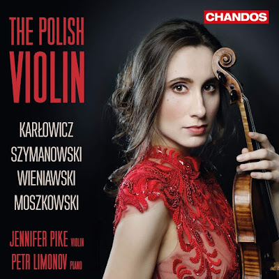 Jennifer Pike - The Polish Violin - Chandos